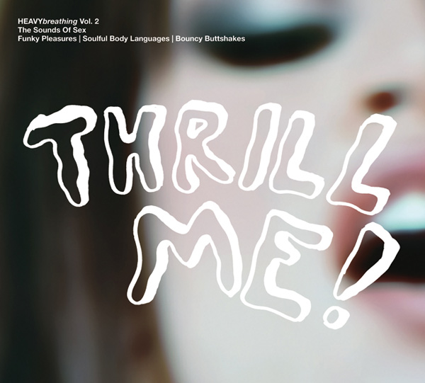 HEAVYbreathing! - Vol.2 THRILL ME!